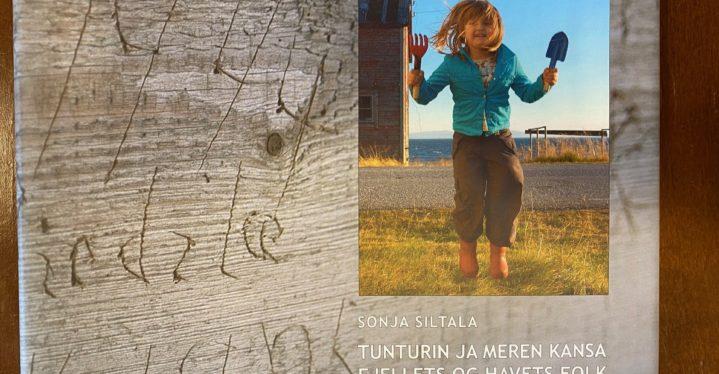 Tunturin ja meren kansa – Fjellet og havets folk, Sonja Siltala