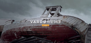 Vardø Restored