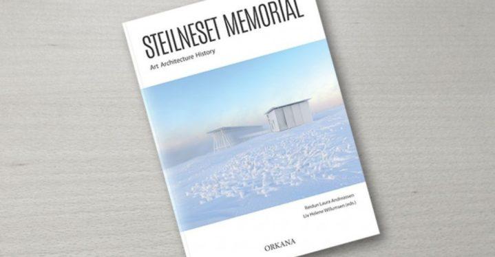Steilneset minnested – kunsten, arkitekturen og historien. Reidun Laura Andreassen og Liv H. Willumsen (red)