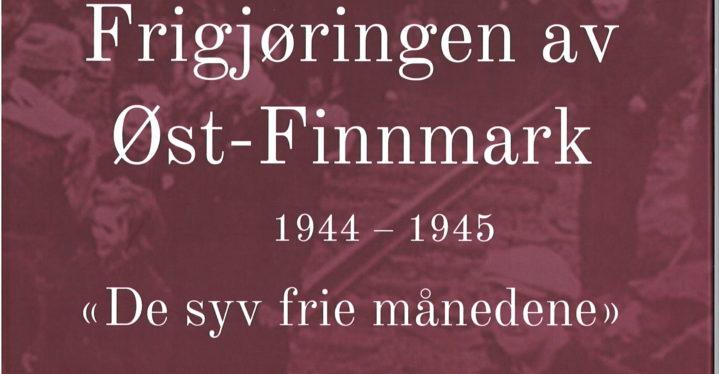 Frigjøringen av Øst-Finnmark. Olaug Bye Gamnes