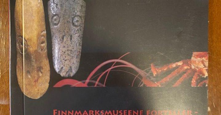 Finnmarksmuseene forteller – fra andehodeamuletter til kongekrabbe