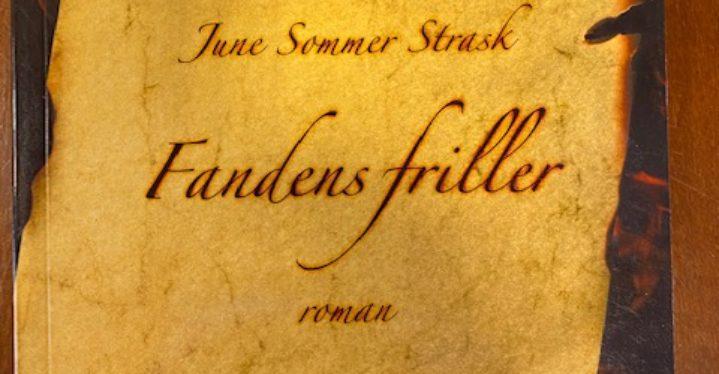 Fandens friller. June Sommer Strask