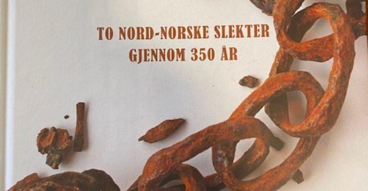 To nord-norske slekter gjennom 350 år. Trygg Johan Hølvold