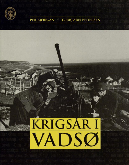 Link til bok på Nasjonalbibliotekets hjemmesider. Forsiden av boka Krigsår i Vadsø. Foto.