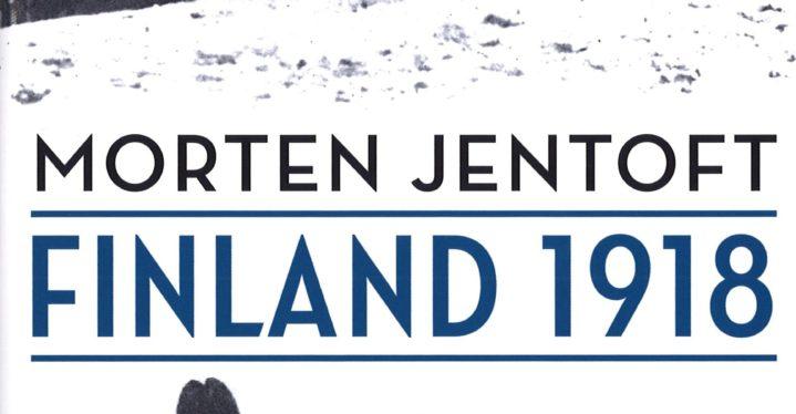 Finland 1918 Den finske borgerkrigen og nordmennene som var vitne til den