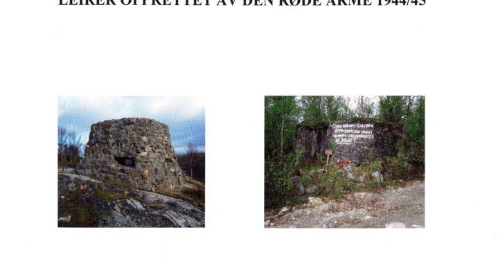 Sør-Varanger Tysk virksomhet 1940-1944 og leirer opprettet av den Røde Armè 1944/45