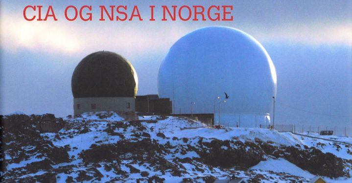 Spionbasen. Den ukjente historien om CIA og NSA i Norge